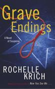 Grave Endings: A Novel of Suspense