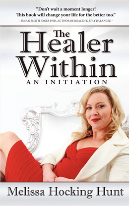 The Healer Within: An Initiation
