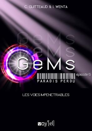 GeMs - Paradis Perdu - 1x05
