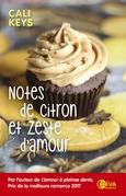 Notes de citron et zeste d'amour
