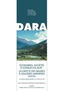 Économies, sociétés et espaces en Alpe: la grotte des Balmes à Sollières-Sardières (Savoie)