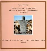 Les statuettes aux parures du sanctuaire de la Malophoros à Sélinonte