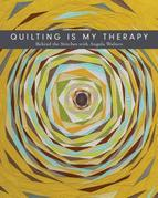 Quilting Is My Therapy: Behind the Stitches with Angela Walters