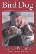 Bird Dog: The Instinctive Training Method