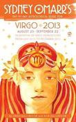 Sydney Omarr's Day-by-Day Astrological Guide for the Year 2013: Virgo