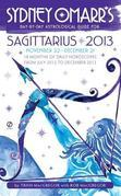 Sydney Omarr's Day-by-Day Astrological Guide for the Year 2013:Sagittarius