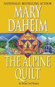 The Alpine Quilt: An Emma Lord Mystery
