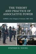 The Theory and Practice of Associative Power: CORDS in the Villages of Vietnam 1967-1972