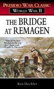 The Bridge at Remagen: A Story of World War II