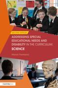 Addressing Special Educational Needs and Disability in the Curriculum: Science