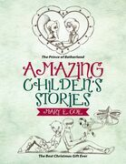 Amazing Children's Stories: The Prince of Betherland