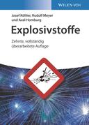 Explosivstoffe: Zehnte, vollstandig uberarbeitete Auflage