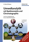 Umweltanalytik mit Spektrometrie und Chromatographie: Von der Laborgestaltung bis zur Dateninterpretation