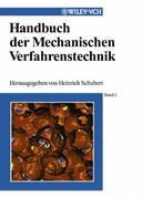 Handbuch der Mechanischen Verfahrenstechnik