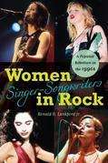 Women Singer-Songwriters in Rock: A Populist Rebellion in the 1990s