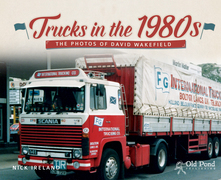 Trucks of the 1980s: The Photos of David Wakefield