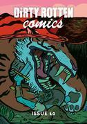 Dirty Rotten Comics #10 (British Comics Anthology)