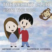 The Secret Club Visits The Zoo