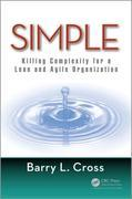 Simple: Killing Complexity for a Lean and Agile Organization