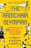 The Armchair Olympian: How much do you know about sport&#146;s biggest competition?
