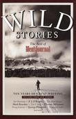 Wild Stories: The Best of Men's Journal