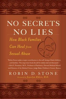 No Secrets No Lies: How Black Families Can Heal from Sexual Abuse