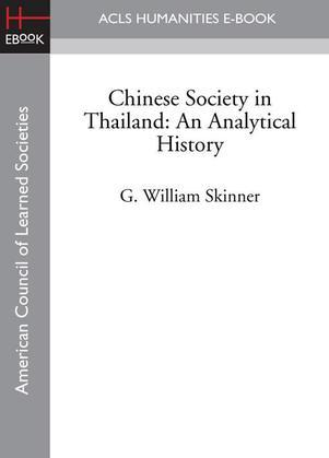 Chinese Society in Thailand: An Analytical History