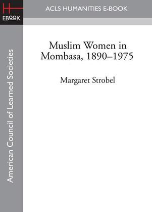 Muslim Women in Mombasa, 1890-1975