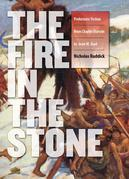 Fire in the Stone: Prehistoric Fiction from Charles Darwin to Jean M. Auel