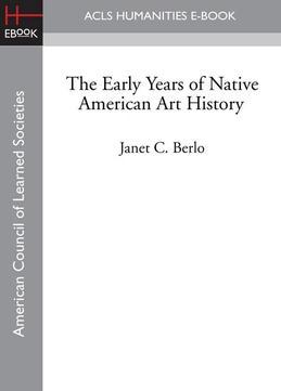 The Early Years of Native American Art History