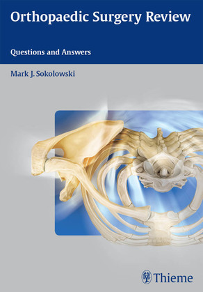 Orthopaedic Surgery Review: Questions and Answers