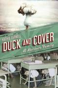 Duck and Cover: A Nuclear Family
