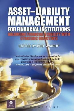 Asset-Liability Management for Financial Institutions: Balancing Financial Stability with Strategic Objectives