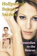 Hollywood Beauty Secrets: Remedies to the Rescue