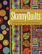 Kim Schaefer's Skinny Quilts: 15 Bed Runners, Table Toppers & Wallhangings