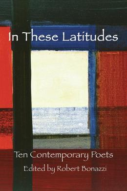 In These Latitudes: Ten Contemporary Poets