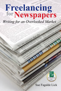 Freelancing for Newspapers: Writing for an Overlooked Market