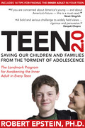 Teen 2.0: Saving Our Children and Families from the Torment of Adolescence