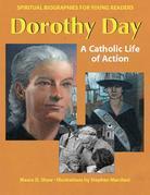 Dorothy Day: A Catholic Life of Action