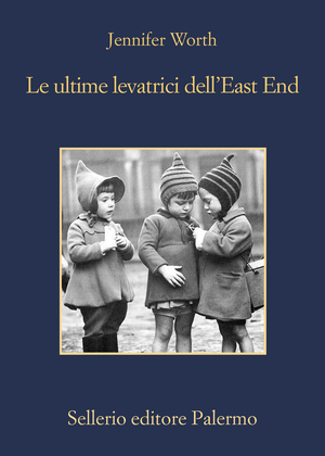Le ultime levatrici dell'East End
