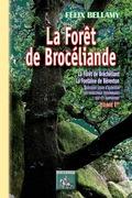 La Forêt de Brocéliande (Tome Ier)