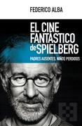 El cine fantástico de Spielberg