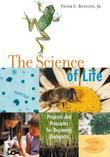 The Science of Life: Projects and Principles for Beginning Biologists
