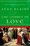 The Courts of Love: The Story of Eleanor of Aquitaine