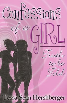 Confessions of a Girl: Truth to Be Told