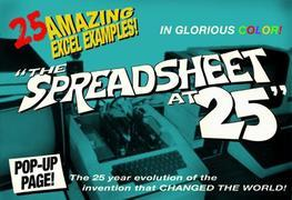 The Spreadsheet at 25: 25 Amazing Excel Examples that Evolved from the Invention that Changed the World
