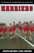 Harriers: The Making of a Championship Cross Country Team