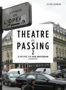 Theatre in Passing 2: Searching for New Amsterdam