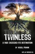 Twinless: A Ride Exceeded Its Destination