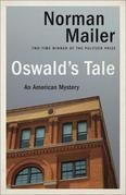 Oswald's Tale: An American Mystery